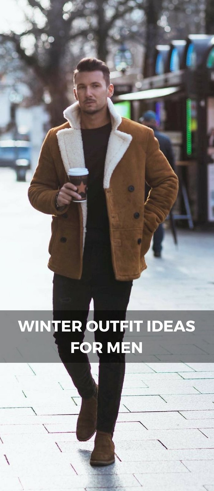 8 Coolest Winter Outfit Ideas For Men Tickabout