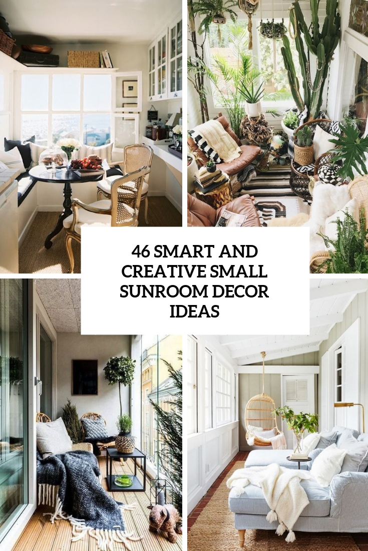 Small Sunroom Decorating Ideas.46 Smart And Creative Small Sunroom Decor Ideas Tickabout