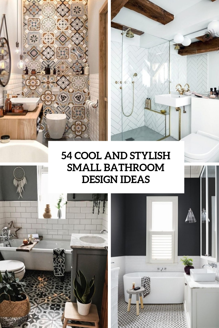54 Cool And Stylish Small Bathroom Design Ideas Tickabout